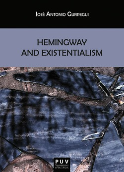 HEMINGWAY AND EXISTENTIALISM
