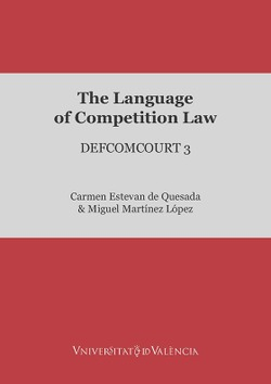 THE LANGUAGE OF COMPETITION LAW