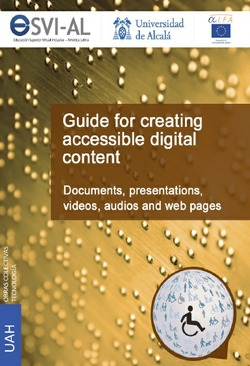 GUIDE FOR CREATING ACCESSIBLE DIGITAL CONTENT