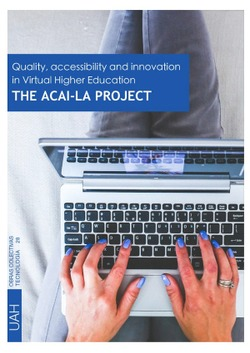 QUALITY, ACCESSIBILITY, AND INNOVATION IN VIRTUAL HIGHER EDUCATION. THE ACAI-LA PROJECT