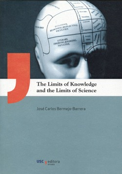 THE LIMITS FO KNOWLEDGE AND THE LIMITS OF SCIENCE