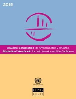 ANUARIO ESTADÍSTICO DE AMÉRICA LATINA Y EL CARIBE 2015 / STATISTICAL YEARBOOK FOR LATIN AMERICA AND THE CARIBBEAN 2015
