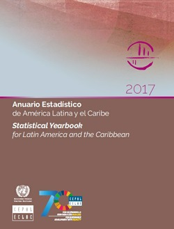 ANUARIO ESTADÍSTICO DE AMÉRICA LATINA Y EL CARIBE 2017 / STATISTICAL YEARBOOK FOR LATIN AMERICA AND THE CARIBBEAN 2017