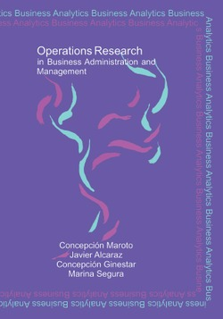 OPERATIONS RESEARCH IN BUSINESS ADMINISTRATION AND MANAGEMENT UNIVERSIDAD POLITECNICA DE VALENCIA