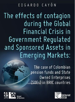 THE EFFECTS OF CONTAGION DURING THE GLOBAL FINANCIAL CRISIS IN GOVERNMENT REGULATED AND SPONSORED ASSETS IN EMERGING MARKETS